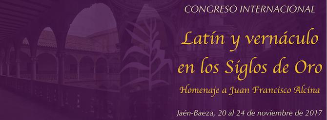 """Congreso Internacional """"Latín y Vernáculo en los Siglos de Oro"""""""